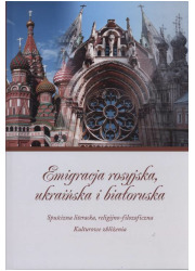 Emigracja rosyjska, ukraińska i - okładka książki