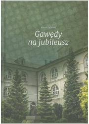 Gawędy na jubileusz - okładka książki