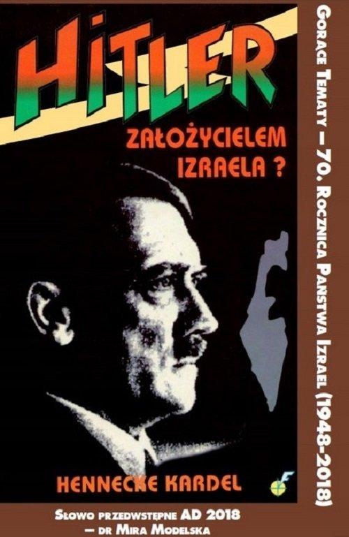 Hitler założycielem Izraela - okładka książki