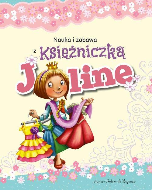 Nauka i zabawa z księżniczką Joline - okładka książki