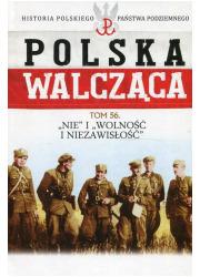 Polska Walcząca. Nie i Wolność - okładka książki