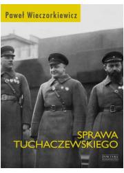 Sprawa Tuchaczewskiego - okładka książki
