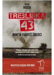 Treblinka 43. Bunt w fabryce śmierci - okładka książki