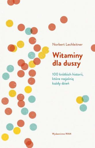 Witaminy dla duszy. 100 krótkich - okładka książki