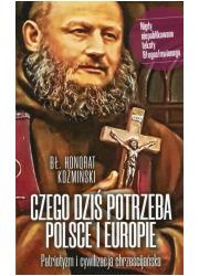 Czego dziś potrzeba Polsce i Europie. - okładka książki