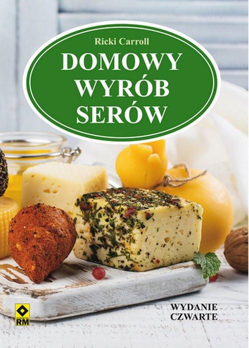 Domowy wyrób serów - okładka książki
