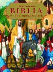 Ilustrowana Biblia w 365 opowieściach - okładka książki