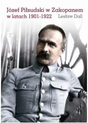 Józef Piłsudski w Zakopanem w latach - okładka książki