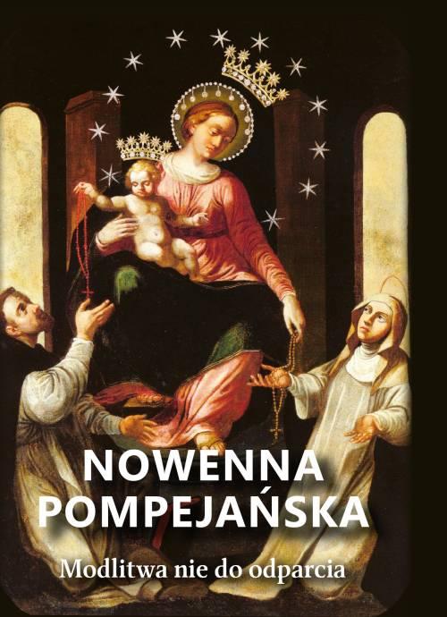 Nowenna pompejańska. Modlitwa nie - okładka książki