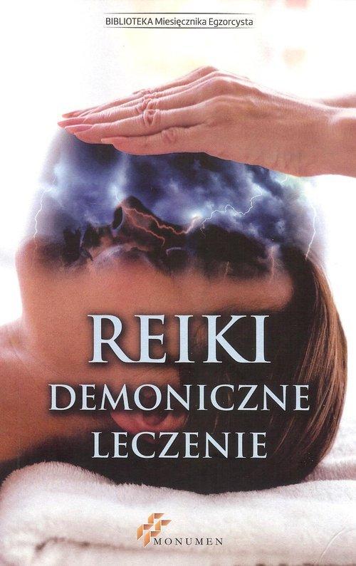 Reiki. Demoniczne leczenie - okładka książki