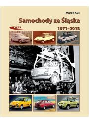 Samochody ze Śląska 1972-2017 - okładka książki