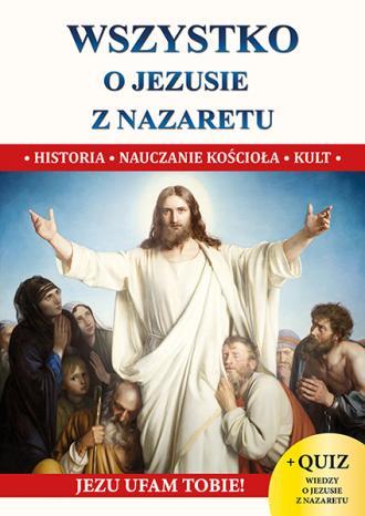 Wszystko o Jezusie z Nazaretu XS - okładka książki