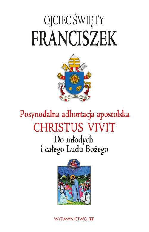 Adhortacja Christus vivit. Do młodych - okładka książki
