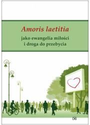 Amoris laetitia jako ewangelia - okładka książki