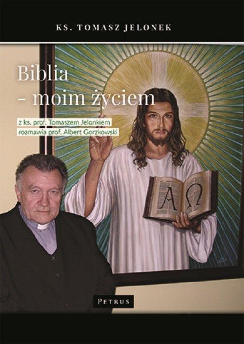 Biblia moim życiem. Wywiad - okładka książki