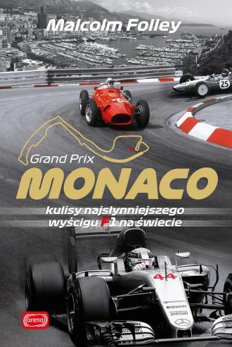 Monaco. Kulisy najwspanialszego - okładka książki