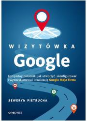 Wizytówka Google. Kompletny poradnik - okładka książki