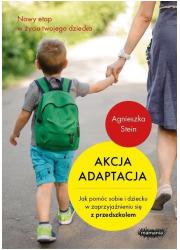 Akcja adaptacja. Jak pomóc dziecku - okładka książki