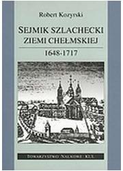Sejmik szlachecki ziemi chełmskiej - okładka książki