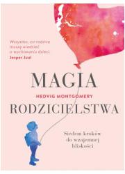 Magia rodzicielstwa - okładka książki