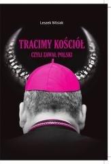 Tracimy Kościół czyli zawał Polski - okładka książki