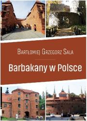 Barbakany w Polsce / Ciekawe Miejsca - okładka książki