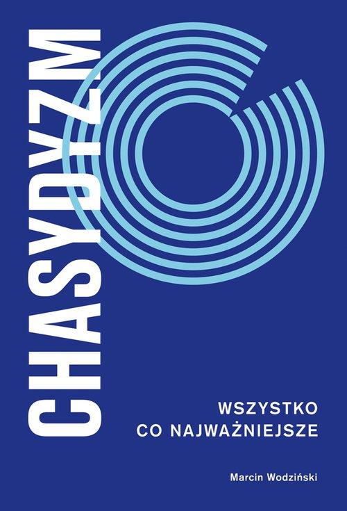 Chasydyzm. Wszystko, co najważniejsze - okładka książki