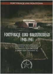 Fortyfikacje Łuku Białostockiego - okładka książki