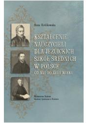 Kształcenie nauczycieli dla jezuickich - okładka książki