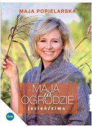 Maja w ogrodzie Jesień/Zima - okładka książki