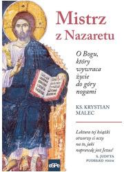 Mistrz z Nazaretu. O Bogu, który - okładka książki