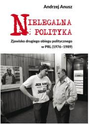 Nielegalna polityka. Zjawisko drugiego - okładka książki