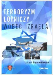 Terroryzm lotniczy wobec Izraela - okładka książki