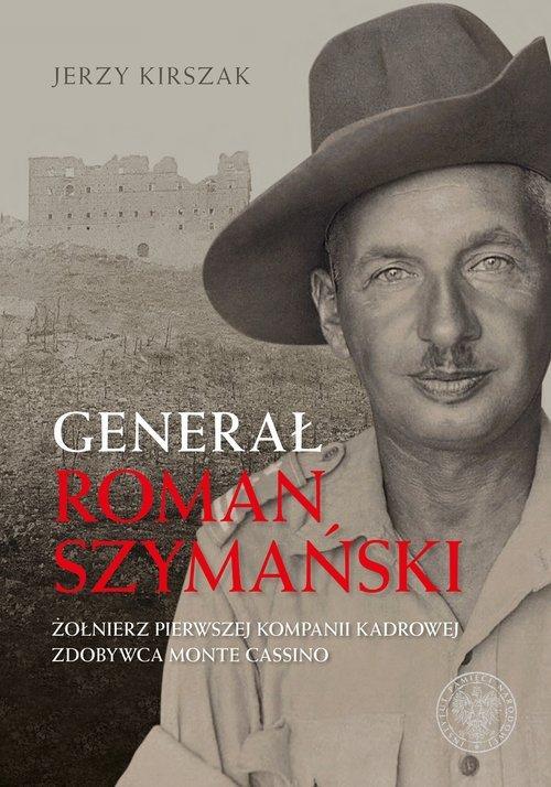 Generał Roman Szymański. Żołnierz - okładka książki