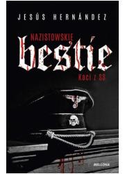 Nazistowskie bestie. Kaci z SS - okładka książki
