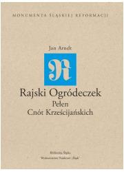 Rajski Ogródeczek Pełen Cnót Krześcijańskich. - okładka książki