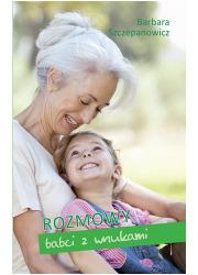 Rozmowy babci z wnukami - okładka książki