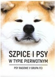 Szpice i psy w typie pierwotnym. - okładka książki