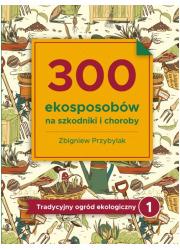 300 ekosposobów na szkodniki i - okładka książki