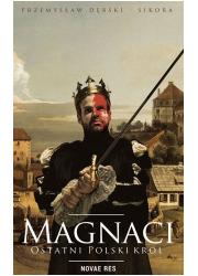 Magnaci. Ostatni polski król - okładka książki