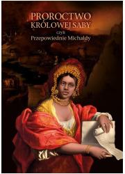 Proroctwo Królowej Saby czyli Przepowiednie - okładka książki