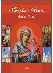 Święta Anna. Matka Maryi - okładka książki