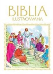 Biblia ilustrowana (biało-złotwa) - okładka książki
