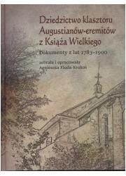 Dziedzictwo klasztoru Augustianów-eremitów - okładka książki