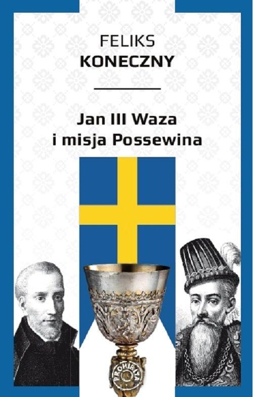 Jan III Waza i misja Possewina - okładka książki