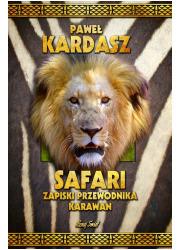 Safari. Zapiski przewodnika Karawan - okładka książki