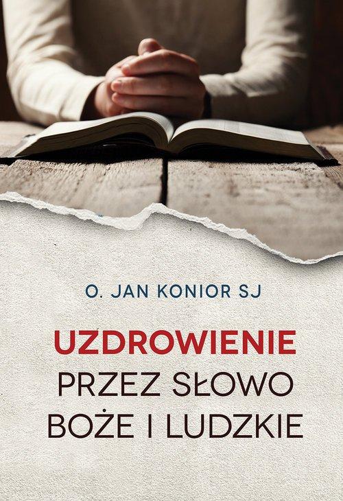 Uzdrowienie przez słowo Boże i - okładka książki