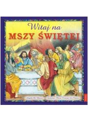 Witaj na Mszy Świętej - okładka książki
