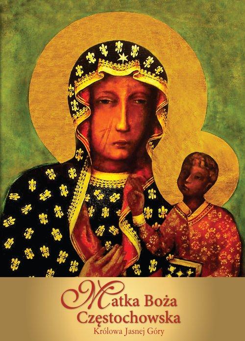 Matka Boża Częstochowska. Królowa - okładka książki