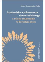 Środowisko wychowawcze domu rodzinnego - okładka książki